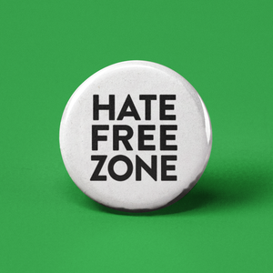 Hate Free Zone Pinback Button