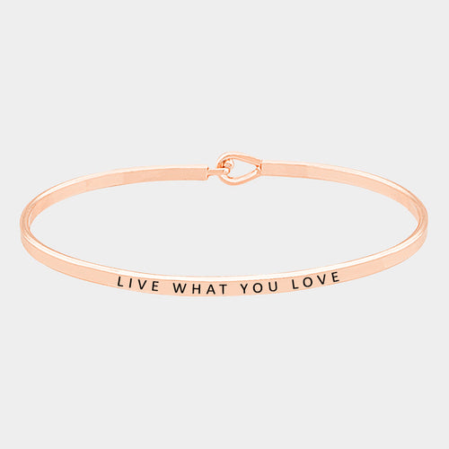 Live What You Love Bracelet