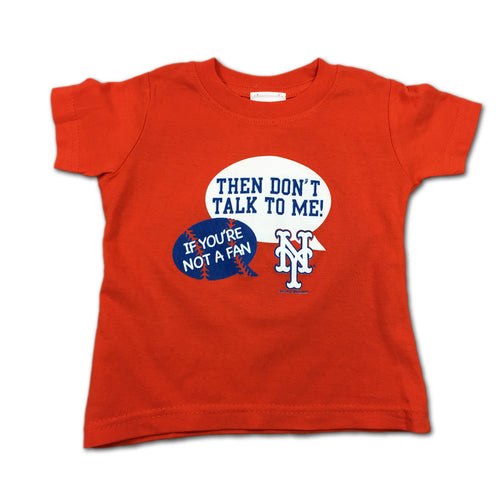 """Don't Talk To Me"" Mets Tee"