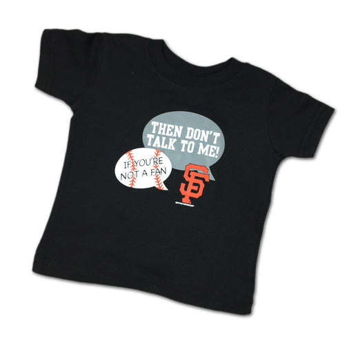 """Don't Talk To Me"" Giants Tee"
