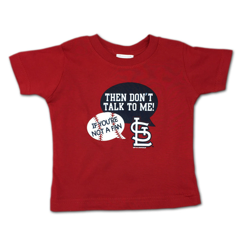 """Don't Talk To Me"" Cardinals Tee"