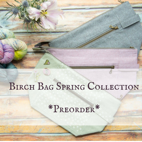Woodsy and Wild Birch Bag- Spring Collection PREORDERS