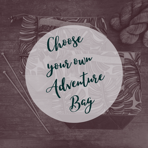 Choose Your Own Adventure Bag- *PREORDER-SHIPS IN 6-8 WEEKS*
