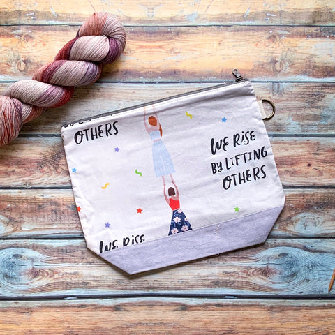 We Rise By Lifting Others Project Bag