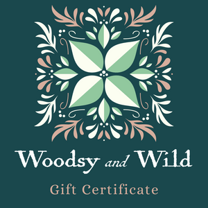 Woodsy and Wild Gift Certificate