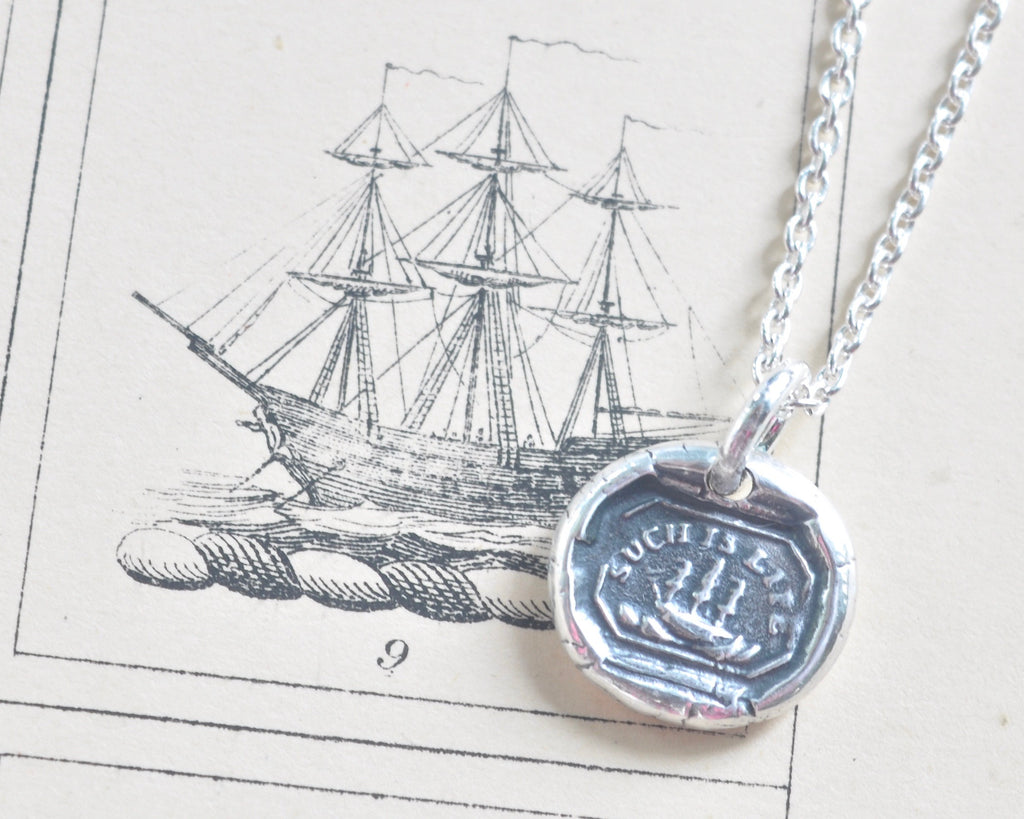 such is life ship wax seal necklace