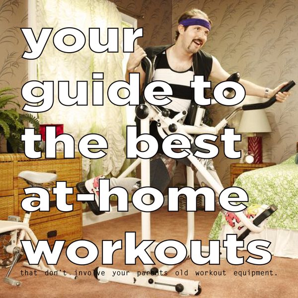 Your Guide to the Best At-Home Workouts