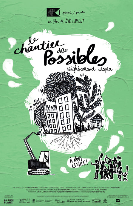 Le chantier des possibles | Neighborhood Utopia - DVD