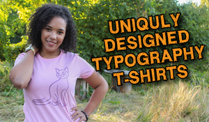 Uniquly Designed Typography T-Shirts