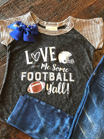 Love Me Some Football Girls Tee