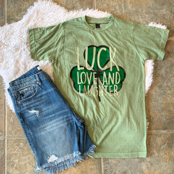Luck Love & Laughter Tee