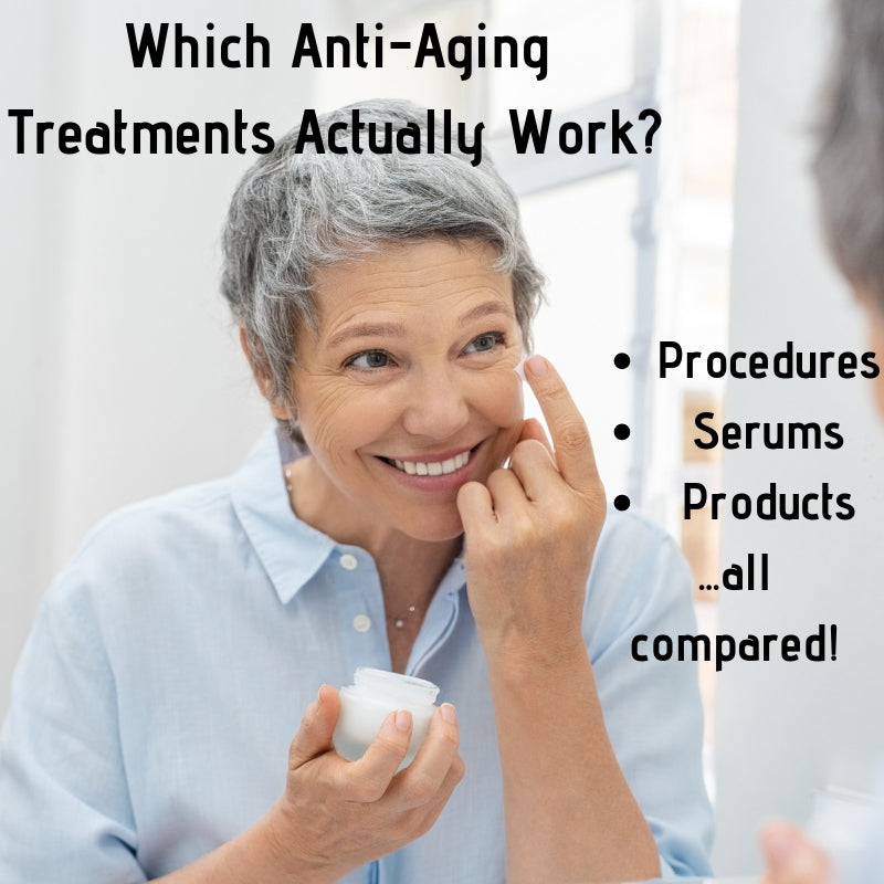 Do Anti-Aging Treatments Actually Work? Serums, Procedures & More