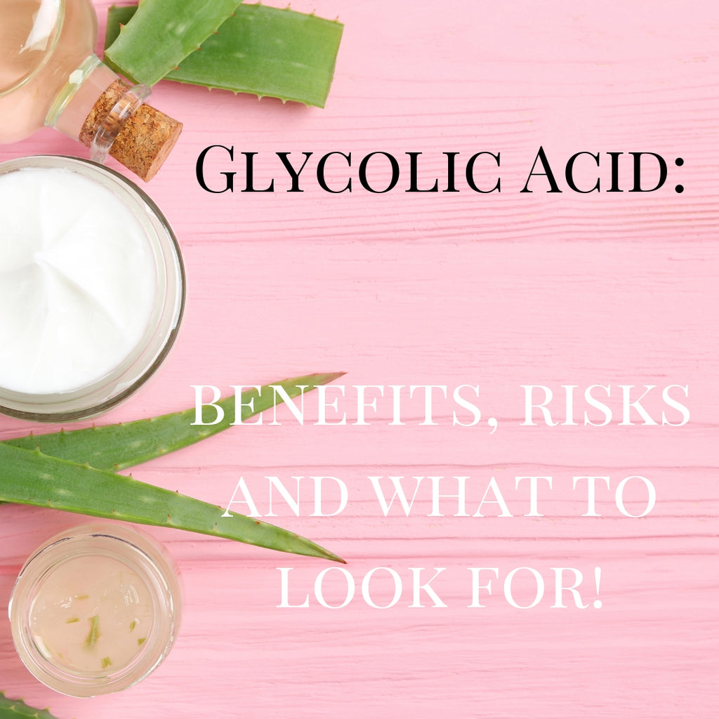 Glycolic Acid: Risks, Benefits & Tips for the new IT Skincare Ingredient