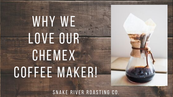 Why We Love Our CHEMEX Coffee Maker!