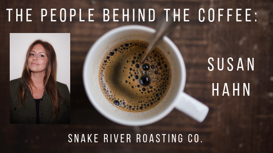 The People Behind The Coffee: Susan Hahn