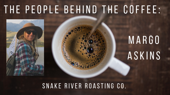 The People Behind The Coffee: Margo Askins