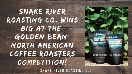 Snake River Roasting Co. Wins Big At The Golden Bean North American Coffee Roasters Competition!
