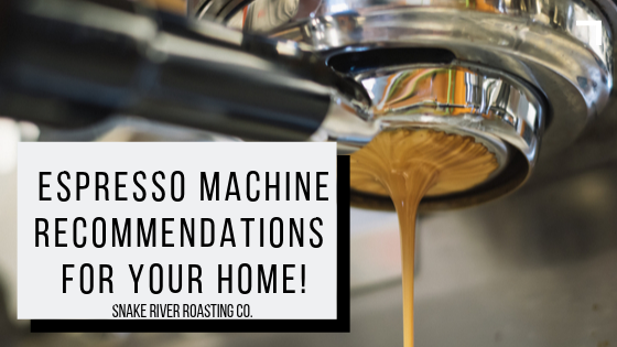 Our Top At-Home Espresso Machine Recommendations!