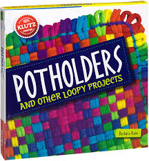 Potholders & Other Loop by Klutz