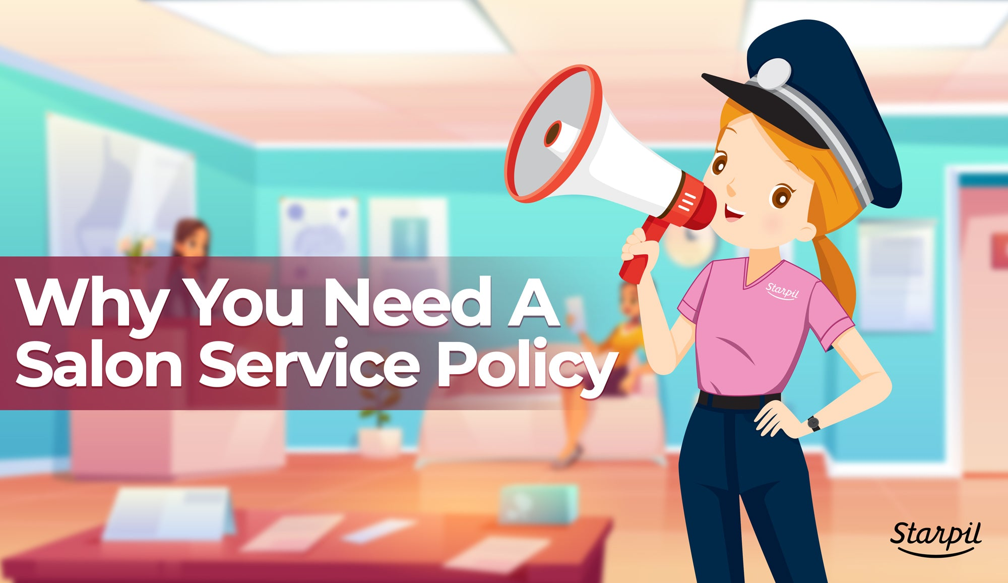 Why You Need a Salon Service Policy