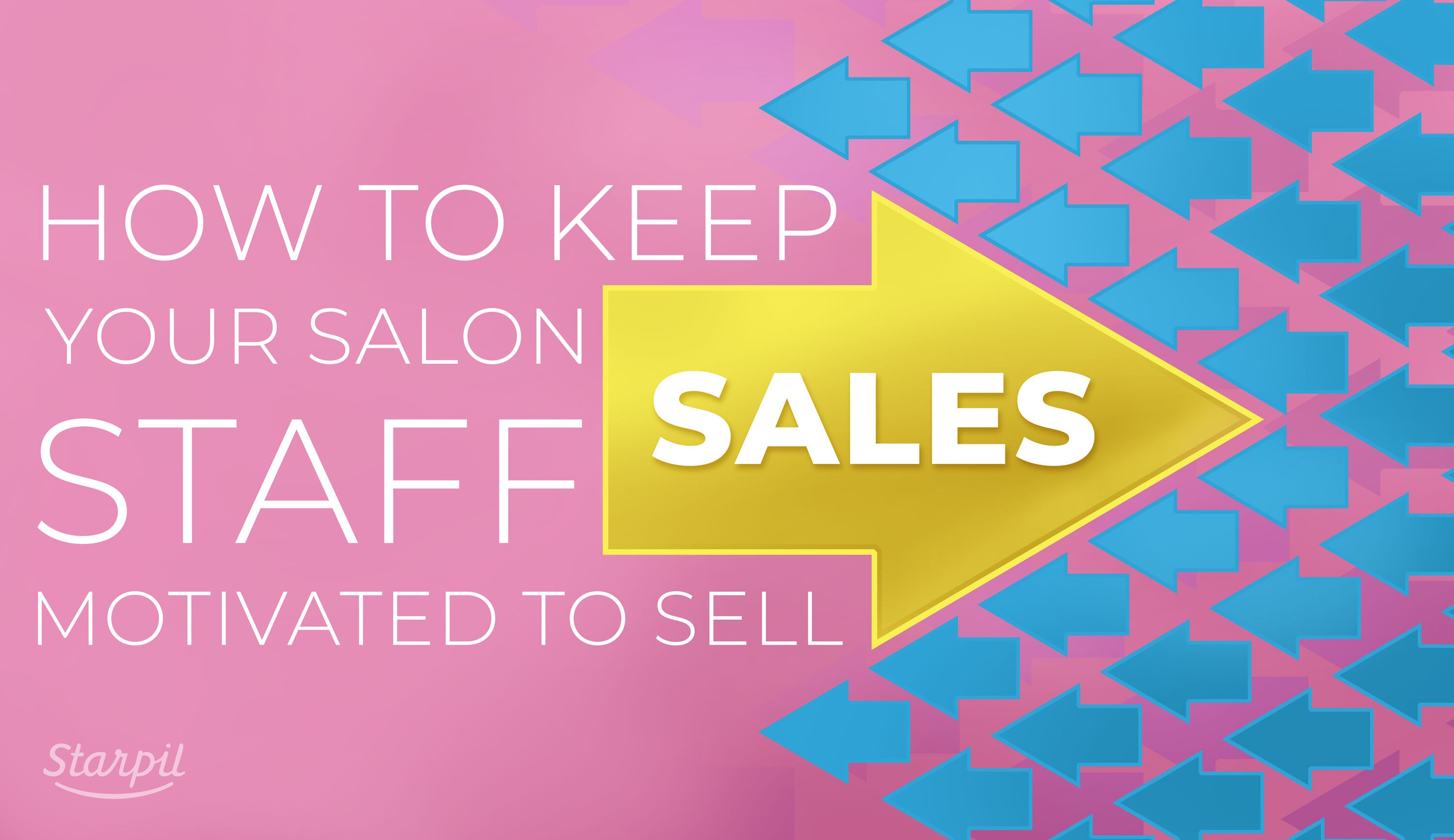 How to Motivate Your Salon Staff to Sell