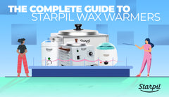 The Complete Guide to Starpil Wax Warmers