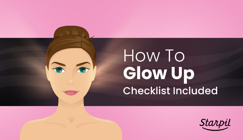 How to Glow Up
