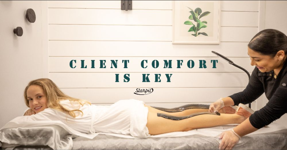 Clients comfort is key - Starpil Wax