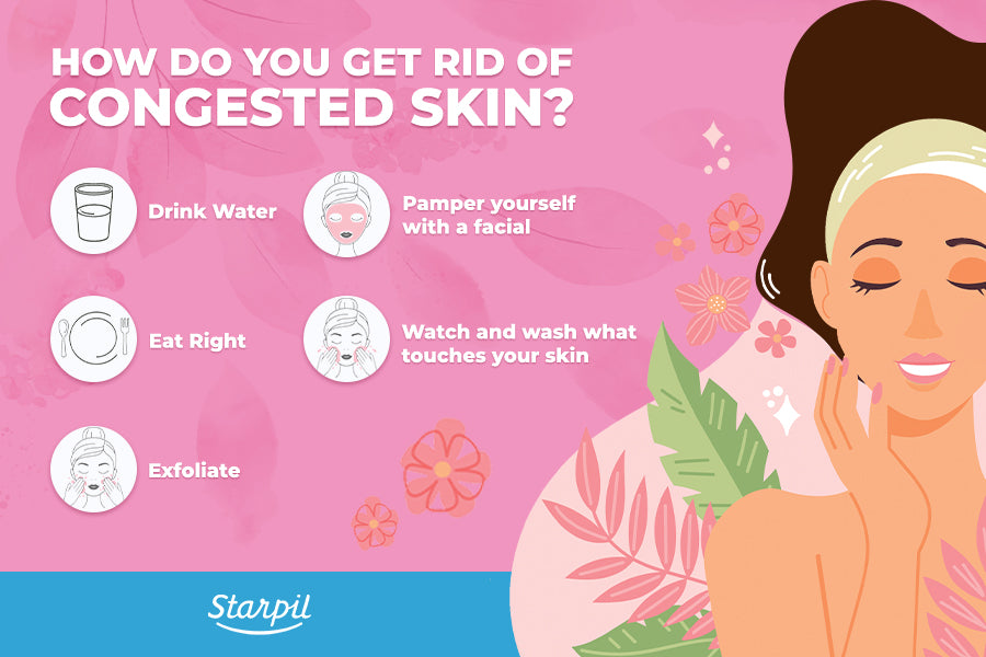 How to Get Rid of Congested Skin