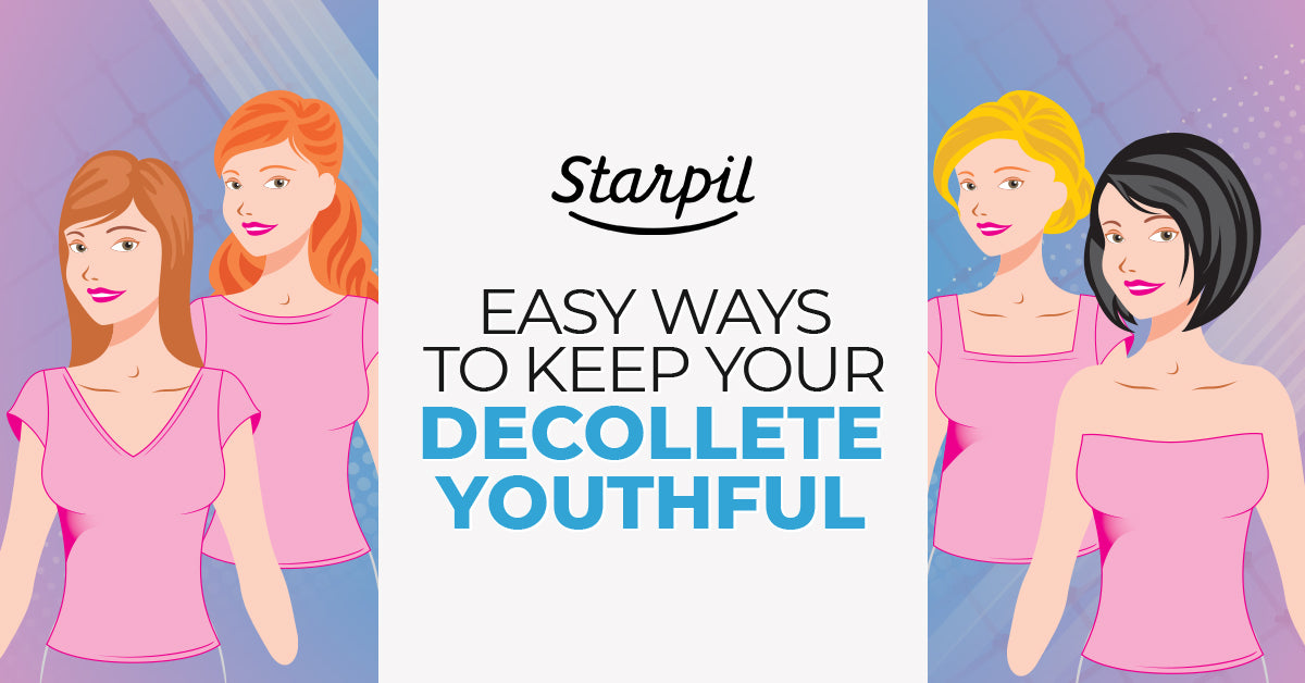 Easy Ways to Keep Decollete Youthful