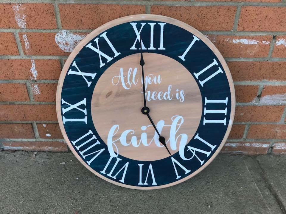 All you need is faith clock 17""