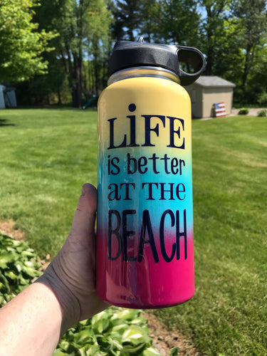 Life is better at the beach water bottle 32oz