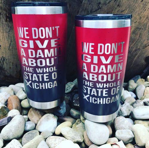 We Don't Give A Damn Coffee Tumbler