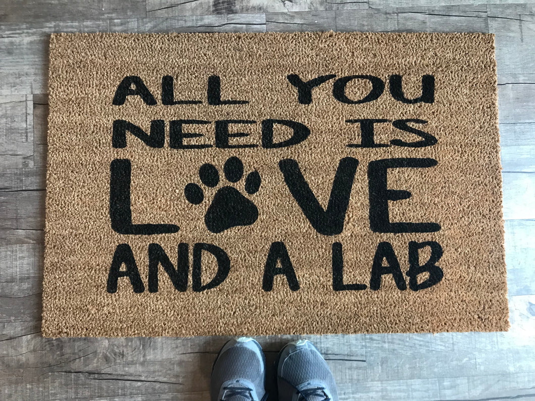 All you need is love and a lab doormat