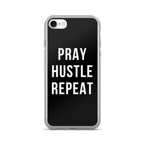 PRAY, HUSTLE, REPEAT (iPhone 7/7+)