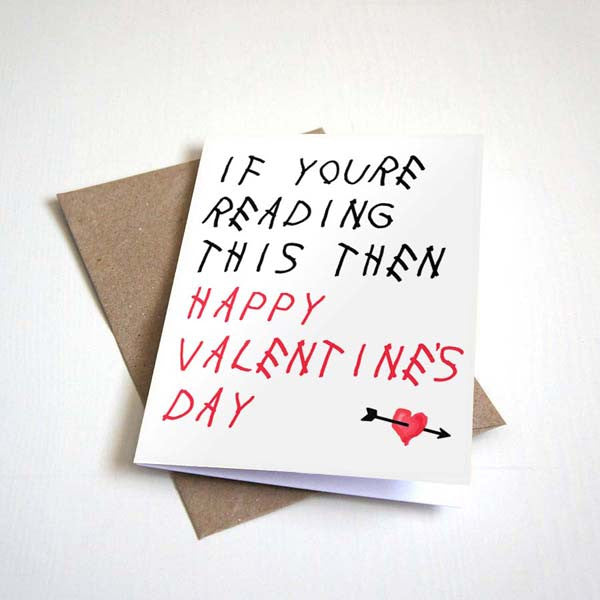 If Youu0027re Reading This Then Happy Valentineu0027s ...