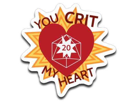 You Crit My Heart - Vinyl Decal