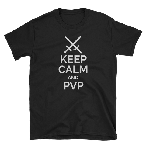 Keep Calm and PvP T-Shirt