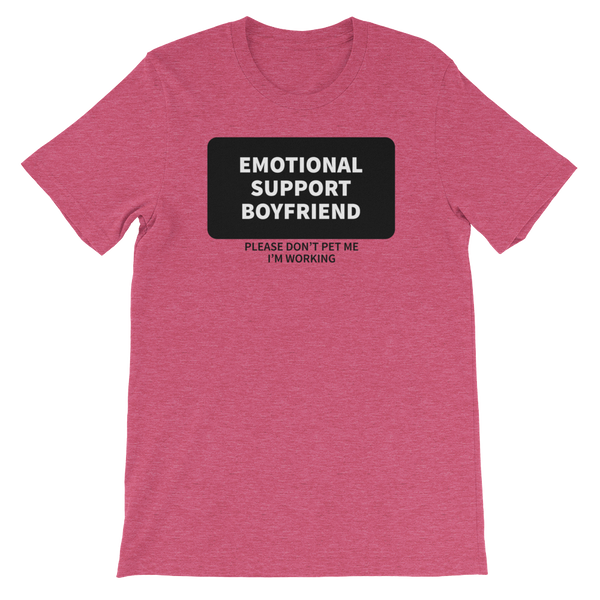 Emotional Support Boyfriend T-Shirt