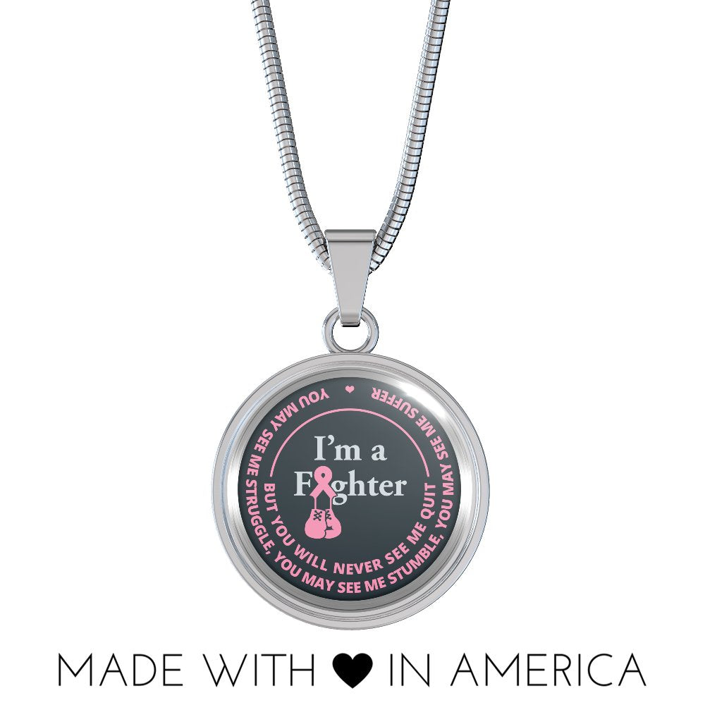Cancer Necklace - I'm A Fighter