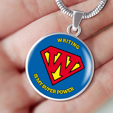 Writer's Necklace or Bracelet - Writing Is My Superpower