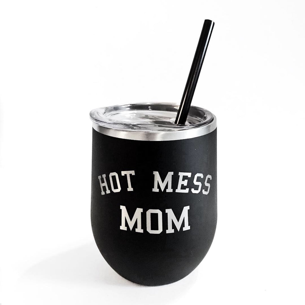 Hot Mess Mom Drink Tumbler