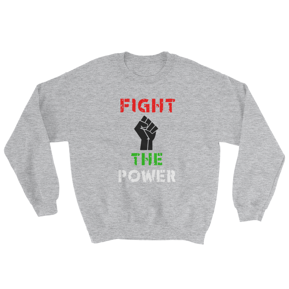 Unisex Fight the Power Crewneck