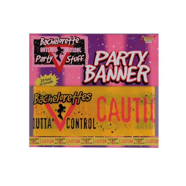 Bachelorette Outta Control Party Banner