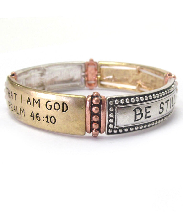 INSPIRATION MESSAGE BRACELET - BE STILL Psalm 46:10
