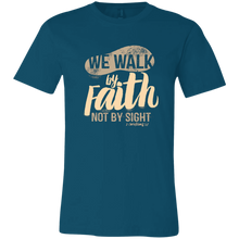 """We walk by Faith"" Unisex T-Shirt"