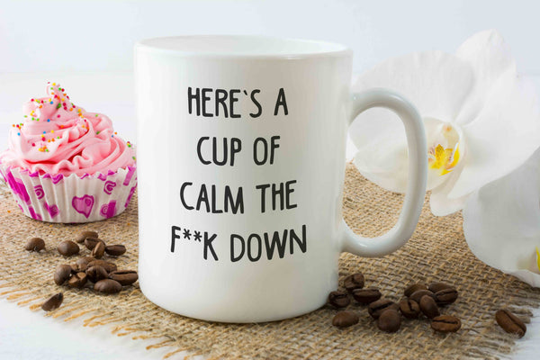 Calm The F**k Down Mug