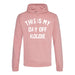 woman wearing dusky pink hoodie with This is my Day off Hoodie in white text made by Original Monkey