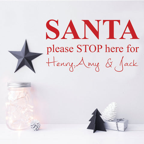 Red personalised Santa Please stop here sticker