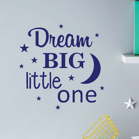 XL Dream big little one Wall sticker